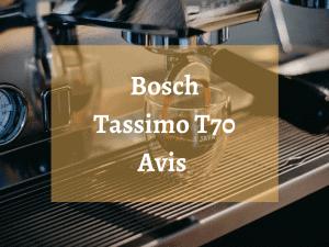 Où trouver la machine à café Bosch Tassimo T70 ?